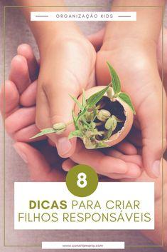 8 dicas para criar filhos responsáveis - Conxita Maria - A Arrumadinha | Organização