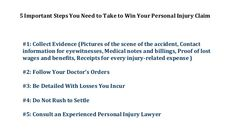 5 Important steps you need to take to win your personal injury claim