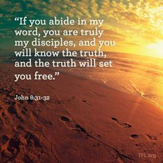 John 8:31-32 So simple, do not be like the Pharisee and question this simple key  to being a disciple of Christ. Stay in His word and you shall know and understand the truth and it shall set you free. You don't have the answers, you will not always get it right, you will mistakenly lose faith and direction. Jesus assures usIf you continue in my word then you are my disciples indeed. Period, be still and meditate on Gods word.