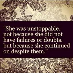 She was unstoppable,