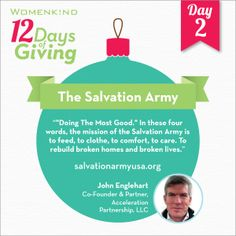 Feed, clothe, comfort and care. Or at least give to The Salvation Army USA who does that everyday. All good reasons John Englehart supports this worthy organization, and you can too. #12DaysofGiving.