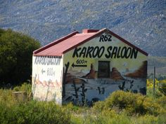 R62, Klein Karoo, South Africa Xhosa, Different Countries, Vernacular Architecture, South Africa, Art Ideas, Beautiful Places, Road Trip, Posts, Sign