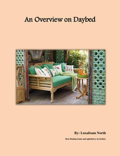 An Overview on Daybed  Daybeds are wonderfully versatile and will fit into many different settings. They offer beautiful seating as well as additional sleeping space when necessary. You can increase the sleeping area with the addition of an optional trundle unit. It can be used for storage rather than additional sleeping space if you want. Different types of daybeds are available in Northern Beaches. People usually use it for indoor or outdoor purposes. Daybeds are available in metal, wood…