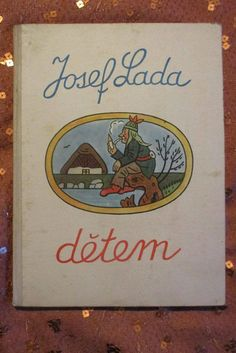 Vintage Josef Lada Detem Children Czech Book for Children