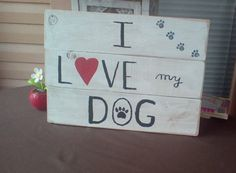 Hey, I found this really awesome Etsy listing at https://www.etsy.com/listing/472521731/reclaimed-wood-i-love-my-dog-plank-art