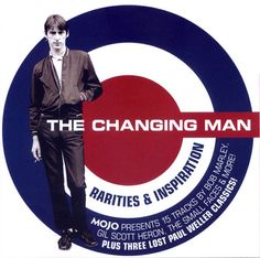 Various - The Changing Man (CD) at Discogs The Staple Singers, Fred Perry Polo Shirts, The Style Council, Gil Scott Heron, Paul Weller, The Jam Band, Rock News, Cd Album, Alternative Music