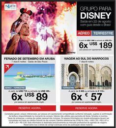 Grupo Disney!!! Saída - 22 de Agosto Mais informações consulte nossos agentes. Fone: 3021.9494  Zap: 9 82211510