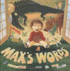 Max's Words by Kate Banks,http://www.amazon.com/dp/0374399492/ref=cm_sw_r_pi_dp_-8Fqtb1GRQQ55272