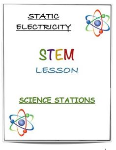 This is an original, 7 page, lesson and hands on activity pack on static electricity. The pack includes: - introductory lesson - KWL Chart - 4 Station Experiments - Post Experiment Questions Have Fun Teaching! Lena, M. 6th Grade Science, Stem Science, Elementary Science, Science Classroom, Teaching Science, Teaching Resources, Science Electricity, Static Electricity, Science Lesson Plans