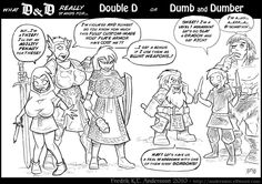 What D&D Really Stands For... - Fantasy Art. I can empathize with the first.