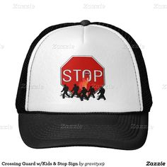 Crossing Guard w/Kids and Stop Sign Trucker Hat by Gravityx9 Designs - Trucker hats / baseball caps are available in several color options: red, patriotic, green and more. Find the one that's best for you!