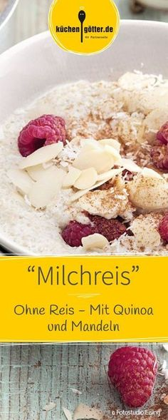 Milchreis im neuen Gewand: In diesem Rezept spielt Quinoa die Hauptrolle. Ein he… Rice pudding in a new guise: Quinoa plays the main role in this recipe. A wonderfully creamy and fruity power-low-carb breakfast Low Carb Breakfast, Vegan Breakfast Recipes, Paleo Recipes, Low Carb Recipes, Flour Recipes, Shrimp Recipes, Breakfast Ideas, Dinner Recipes, Low Carb Rice