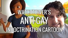 Watched 2016.06.25 | Watchtower's Anti-Gay Indoctrination Cartoon - Cedars' vlog no. 117