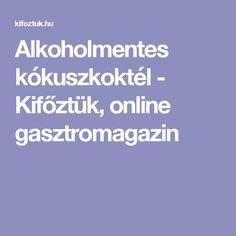 Alkoholmentes kókuszkoktél - Kifőztük, online gasztromagazin