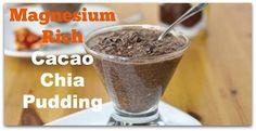 Magnesium Rich  Cacao Chia Pudding