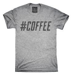 Hashtag Coffee T-shirts, Hoodies,