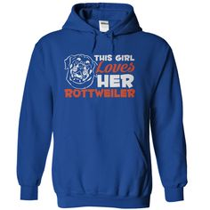 This Girl Loves Her Rottweiler