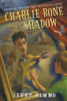 Charlie Bone and the Shadow (The Children of the Red King, #7) by Jenny Nimmo