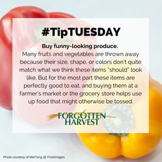 """#TipTuesday - Buy funny-looking produce. Many fruits and vegetables are thrown away because their size, shape, or colors don't quite match what we think these items """"should"""" look like. But for the most part these items are perfectly good to eat, and buying them at a farmer's market or the grocery store helps use up food that might otherwise be tossed."""