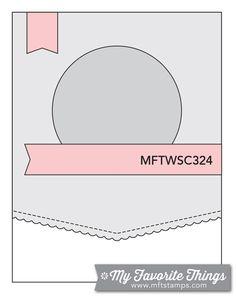 MFT Card Challenges: Wednesday Sketch Challenge - Sketch 324 #mftstamps