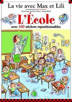 L'école avec Max et Lili livre avec 100 autocollants: Amazon.fr: Serge Bloch: Livres