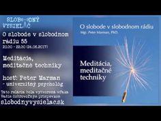 (1) O slobode v slobodnom rádiu 55 - Meditácia, meditačné techniky - YouTube Boarding Pass, Youtube, Ceiling, History, Youtube Movies