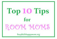 Busy Kids = Happy Mom: Top 10 Tips for Room Moms (with teacher printable)