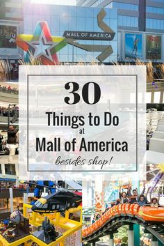 30 Things to Do at Mall of America Besides Shop. Located in Bloomington, Minnesota - the Mall of America is one of the biggest malls in the world with 520 retail stores. But there is way more to do at this megamall than shop. I bet #9 surprises you!