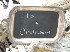 THE LITTLE ROAD SAID GO!: REVAMP TUESDAY: VINTAGE SILVER TRAY GOES CHALKBOARD