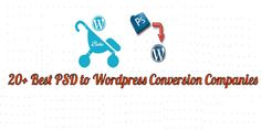 20  Best PSD to WordPress Service Providers
