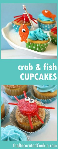 gone fishing cupcakes -- gumdrop crab and fish cupcakes -- summer -- Father's Day