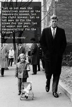 Post with 3540 votes and 118360 views. Tagged with politics, government, jfk, republicans, democrats; Shared by What we need in America now Quotable Quotes, Wisdom Quotes, Quotes To Live By, Me Quotes, Motivational Quotes, Inspirational Quotes, Leader Quotes, The Words, Cool Words