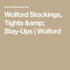 Wolford Stockings, Tights & Stay-Ups | Wolford