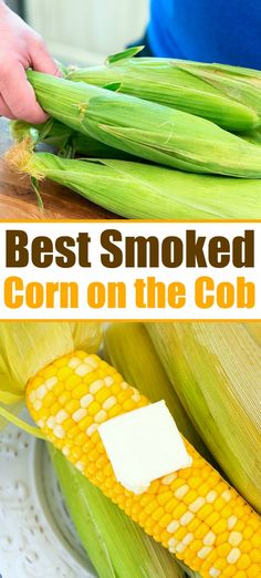How to smoke corn on the cob perfectly on your grill. - How to smoke corn on the cob perfectly on your grill. Tender fresh sweet corn smoked right in the h - Smoker Grill Recipes, Smoker Cooking, Grilling Recipes, Grilling Ideas, Grill With Smoker, Electric Smoker Recipes, Grilling Corn, Pork Rib Recipes, Smoked Meat Recipes