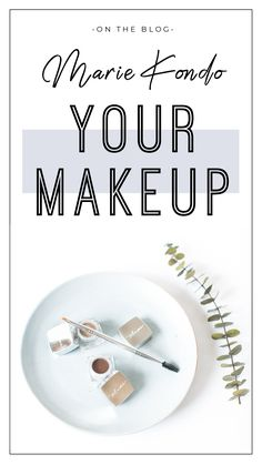 How-to: Marie Kondo your Makeup – Plume Hair & Lash Science Beauty Haven, Make You Smile, Make Up, Brow Filler, Sparks Joy, Brow Pomade, Marie Kondo, Tidy Up, Lipstick Shades