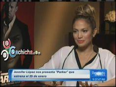 """Jennifer Lopez nos Presenta """"Parker'' Que Se Estrena El 25 de Enero #video - Cachicha.com"""