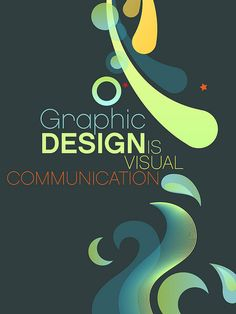 Graphic design is visual communication