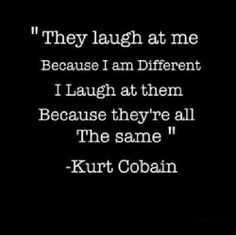 #kurtcobain #quote #quotes