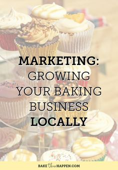 I hope everyone enjoyed last weeks round up of online marketing for your  home baking business and has started to implement some of the lessons to be  learned.  This week I'm going to focus on way you could be marketing your  business locally.  Let's jump right in….    The objective is to get