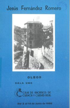 Óleos de Jesús Fernández Romero en la Caja de Ahorros de Cuenca y Ciudad Real Junio 1986 #CajaAhorrosCuenca #Cuenca #JesusFernandezRomero
