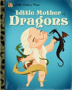 The Little Mother of Dragons | Game of Thrones
