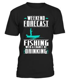 "# Weekend Forecast Fishing and Drinking Outdoors T-Shirt .  Special Offer, not available in shops      Comes in a variety of styles and colours      Buy yours now before it is too late!      Secured payment via Visa / Mastercard / Amex / PayPal      How to place an order            Choose the model from the drop-down menu      Click on ""Buy it now""      Choose the size and the quantity      Add your delivery address and bank details      And that's it!      Tags: ""Weekend Forecast Fishing…"