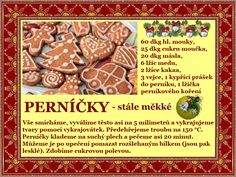 Stále měkké Perníčky Czech Recipes, Food And Drink, Cookies, Baking, Drinks, Eat, Pastries, Navidad, Crack Crackers