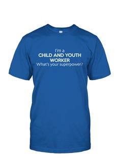Child and Youth Worker is My Superpower