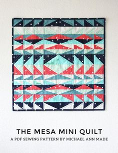 This paper pieced mini quilt has the perfect combination of simple construction and big graphic impact. Check the Mesa Mini Quilt FREE Pattern and Tutorial. Mini Quilt Patterns, Modern Quilt Patterns, Sewing Patterns, Modern Quilt Blocks, Small Quilts, Mini Quilts, Baby Quilts, Southwestern Quilts, Southwestern Style