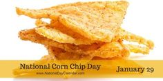 National Corn Chip Day - January 29