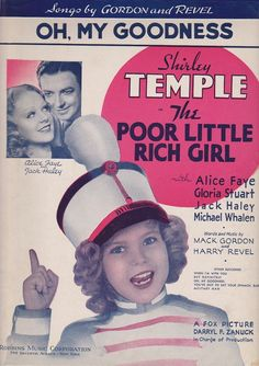 """1936 Shirley Temple """"Oh, My Goodness"""" Sheet Music"""
