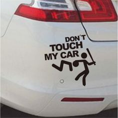 """Cheap accessories stickers, Buy Quality accessories accessories directly from China accessories 2016 Suppliers: 2016 Safety Warning Vinyl stickers"""" DO NOT TOUCH MY CAR """" Styling decal styling accessories Dont Touch, Touch Me, Cheap Stickers, Wall Stickers Home, Car Covers, Car Humor, Classic Toys, Car Car, Car Decals"""