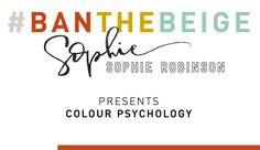 Sophie Robinson Presents Colour Psychology Colour Psychology, Sophie Robinson, Home Trends, Fashion Room, Folklore, Presents, Color, Design, Style