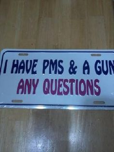 FUNNY SAYING LICENSE PLATE$9.99